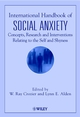 International Handbook of Social Anxiety: Concepts, Research and Interventions Relating to the Self and Shyness (0471491292) cover image