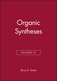 Organic Syntheses, Volume 67 (0471513792) cover image