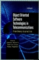 Object Oriented Software Technologies in Telecommunications: From Theory to Practice (0471623792) cover image