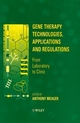 Gene Therapy Technologies, Applications and Regulations: From Laboratory to Clinic (0471967092) cover image
