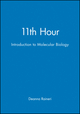 11th Hour: Introduction to Molecular Biology (0632043792) cover image