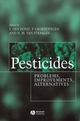 Pesticides: Problems, Improvements, Alternatives (0632056592) cover image
