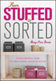 From Stuffed to Sorted: Your Essential Guide To Organising, Room By Room (0730378292) cover image