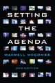 Setting the Agenda: Mass Media and Public Opinion, 2nd Edition (0745661092) cover image