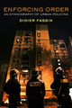 Enforcing Order: An Ethnography of Urban Policing (0745664792) cover image