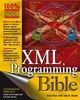XML Programming Bible (0764538292) cover image