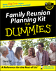 Family Reunion Planning Kit for Dummies (0764553992) cover image