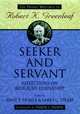 Seeker and Servant: Reflections on Religious Leadership (0787902292) cover image