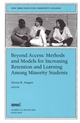 Beyond Access: Methods and Models for Increasing Retention and Learning Success Among Minority Students: New Directions for Community Colleges, Number 112 (0787954292) cover image