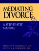 Mediating Divorce: A Step-by-Step Manual (0787958492) cover image