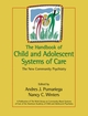 The Handbook of Child and Adolescent Systems of Care: The New Community Psychiatry