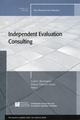 Independent Evaluation Consulting : New Directions for Evaluation, Number 111  (0787995592) cover image