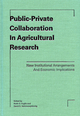 Public-Private Collaboration in Agricultural Research: New Institutional Arrangements and Economic Implications (0813827892) cover image