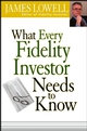 What Every Fidelity Investor Needs to Know (1118160592) cover image