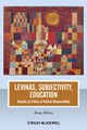 Levinas, Subjectivity, Education: Towards an Ethics of Radical Responsibility (1118312392) cover image