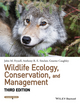 Wildlife Ecology, Conservation, and Management, 3rd Edition (1118348192) cover image