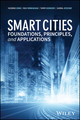 Smart Cities: Foundations, Principles, and Applications (1119226392) cover image