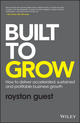 Built to Grow: How to deliver accelerated, sustained and profitable business growth (1119318092) cover image