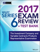 Wiley FINRA Series 6 Exam Review 2017: The Investment Company and Variable Contracts Products Representative Examination (1119379792) cover image