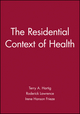 The Residential Context of Health (1405116692) cover image