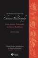 An Introduction to Chinese Philosophy: From Ancient Philosophy to Chinese Buddhism (1405129492) cover image