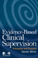 Evidence-Based Clinical Supervision: Principles and Practice (1405158492) cover image