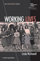 Working Lives: Gender, Migration and Employment in Britain, 1945-2007 (1444339192) cover image