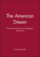 The American Dream: From Reconstruction to Reagan, Volume III (1557865892) cover image
