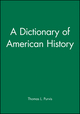 A Dictionary of American History (1577180992) cover image