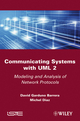 Communicating Systems with UML 2: Modeling and Analysis of Network Protocols (1848212992) cover image