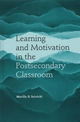 Learning and Motivation in the Postsecondary Classroom (1882982592) cover image