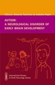 Autism: A Neurological Disorder of Early Brain Development (1898683492) cover image