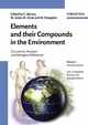 Elements and their Compounds in the Environment: Occurrence, Analysis and Biological Relevance, Three-Volume Set, 2nd, Completely Revised and Enlarged Edition (3527304592) cover image