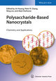 Polysaccharide-Based Nanocrystals: Chemistry and Applications (3527336192) cover image