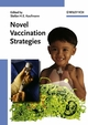 Novel Vaccination Strategies (3527606092) cover image