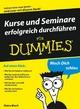 Kurse und Seminare erfolgreich durchführen für Dummies (3527657592) cover image