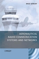 Aeronautical Radio Communication Systems and Networks (0470018593) cover image