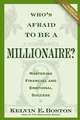 Who's Afraid To Be a Millionaire?: Mastering Financial and Emotional Success (0470067993) cover image