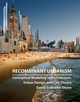 Recombinant Urbanism: Conceptual Modeling in Architecture, Urban Design and City Theory (0470093293) cover image