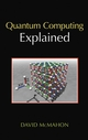 Quantum Computing Explained (0470096993) cover image
