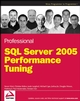 Professional SQL Server® 2005 Performance Tuning (0470176393) cover image