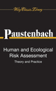 Human and Ecological Risk Assessment: Theory and Practice (Wiley Classics Library) (0470253193) cover image