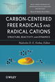 Carbon-Centered Free Radicals and Radical Cations: Structure, Reactivity, and Dynamics (0470390093) cover image