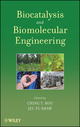 Biocatalysis and Biomolecular Engineering (0470487593) cover image