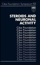 Steroids and Neuronal Activity, No. 153 (0470513993) cover image