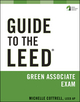 Guide to the LEED Green Associate Exam (0470608293) cover image