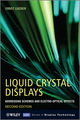 Liquid Crystal Displays: Addressing Schemes and Electro-Optical Effects, 2nd Edition (0470745193) cover image