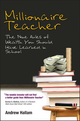Millionaire Teacher: The Nine Rules of Wealth You Should Have Learned in School (0470830093) cover image