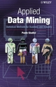 Applied Data Mining: Statistical Methods for Business and Industry (0470871393) cover image