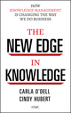 The New Edge in Knowledge: How Knowledge Management Is Changing the Way We Do Business (0470917393) cover image